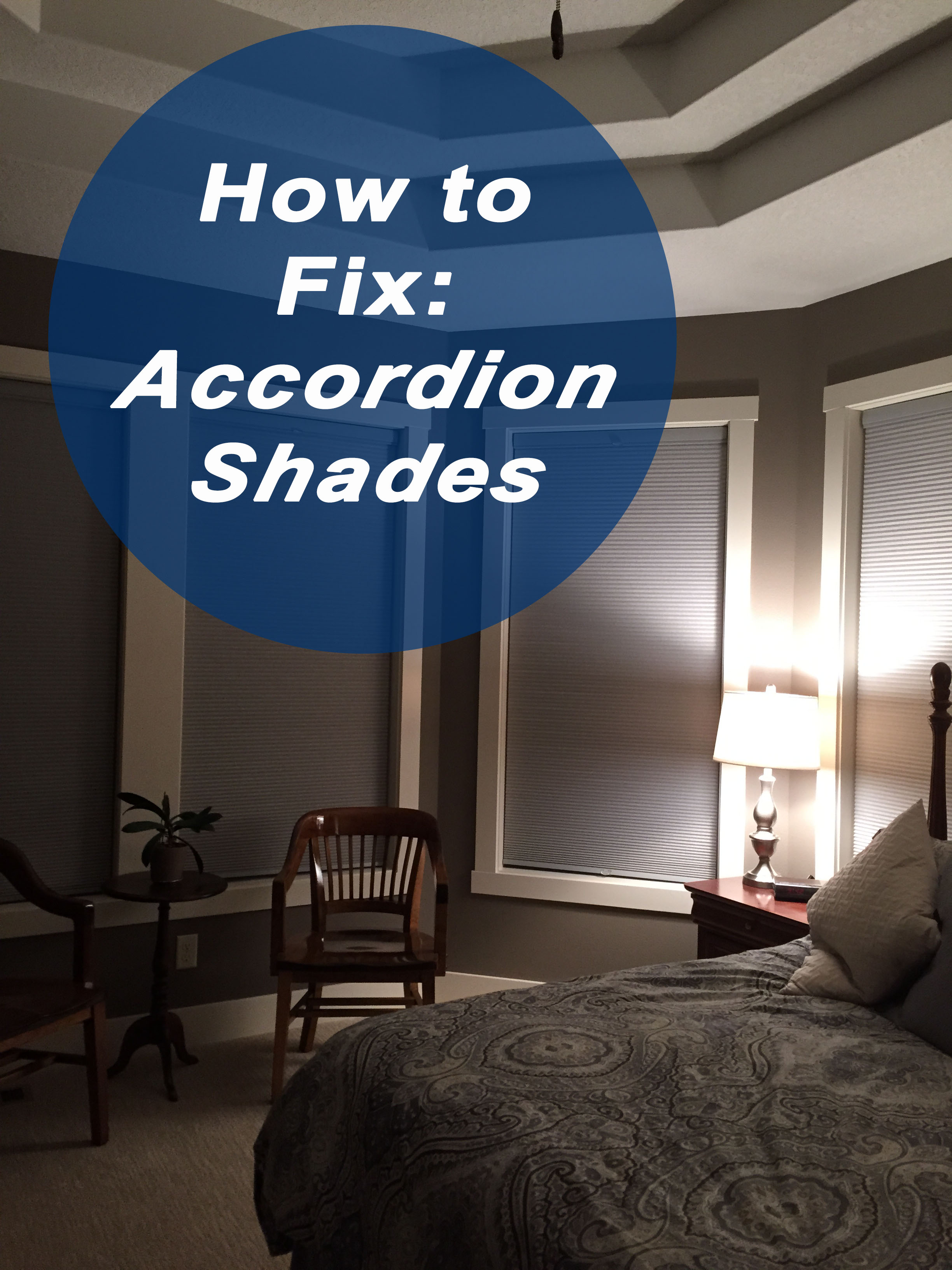 How to Fix Accordion Shades