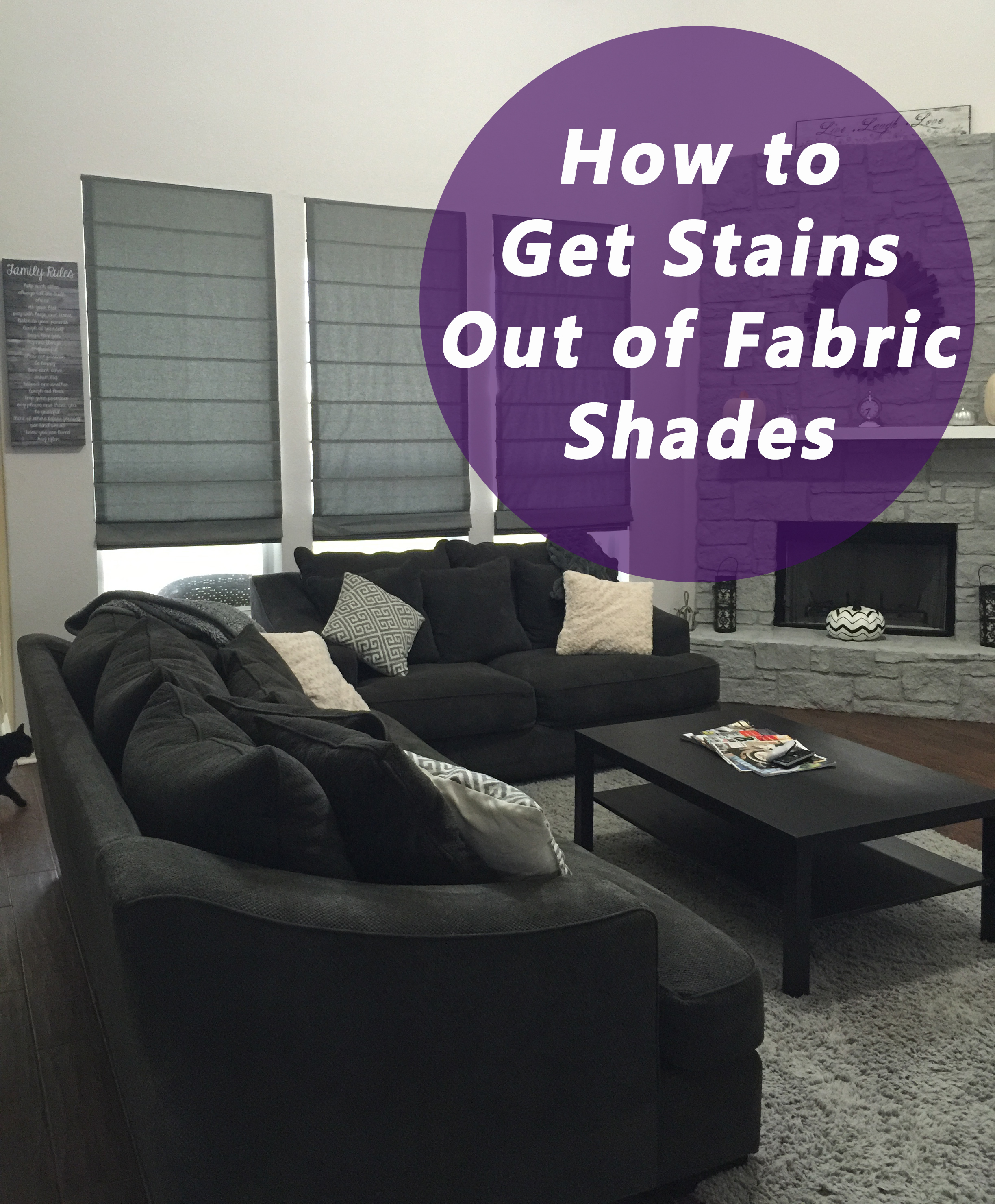 How to Get Stains Out of Fabric Shades