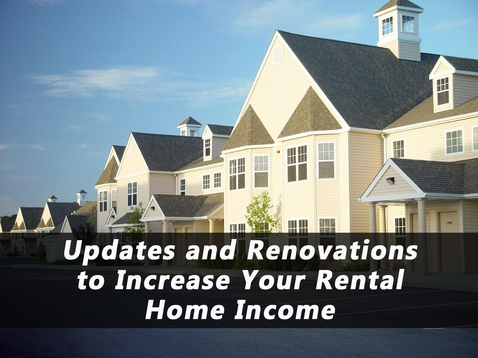 Updates to Increase Rental Home Income