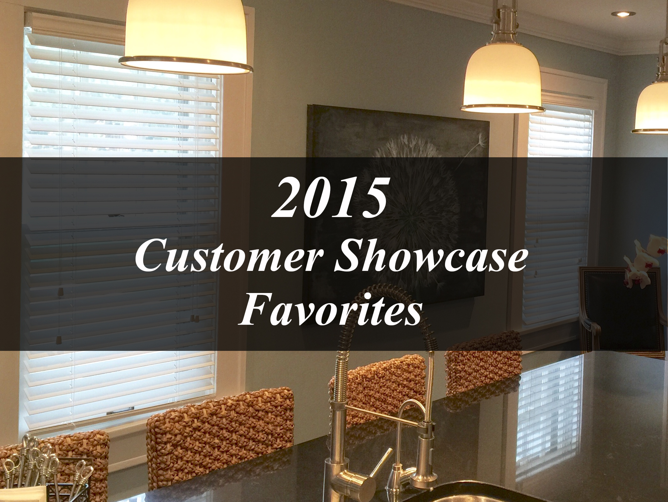 2015 Customer Showcase Favorites