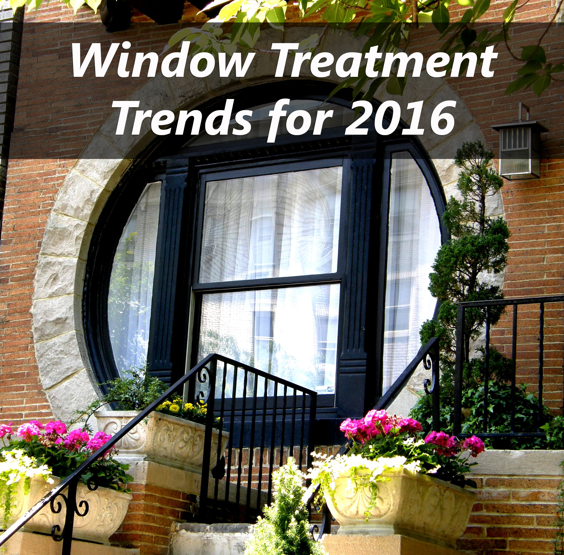 New Window Treatment Trends for 2016