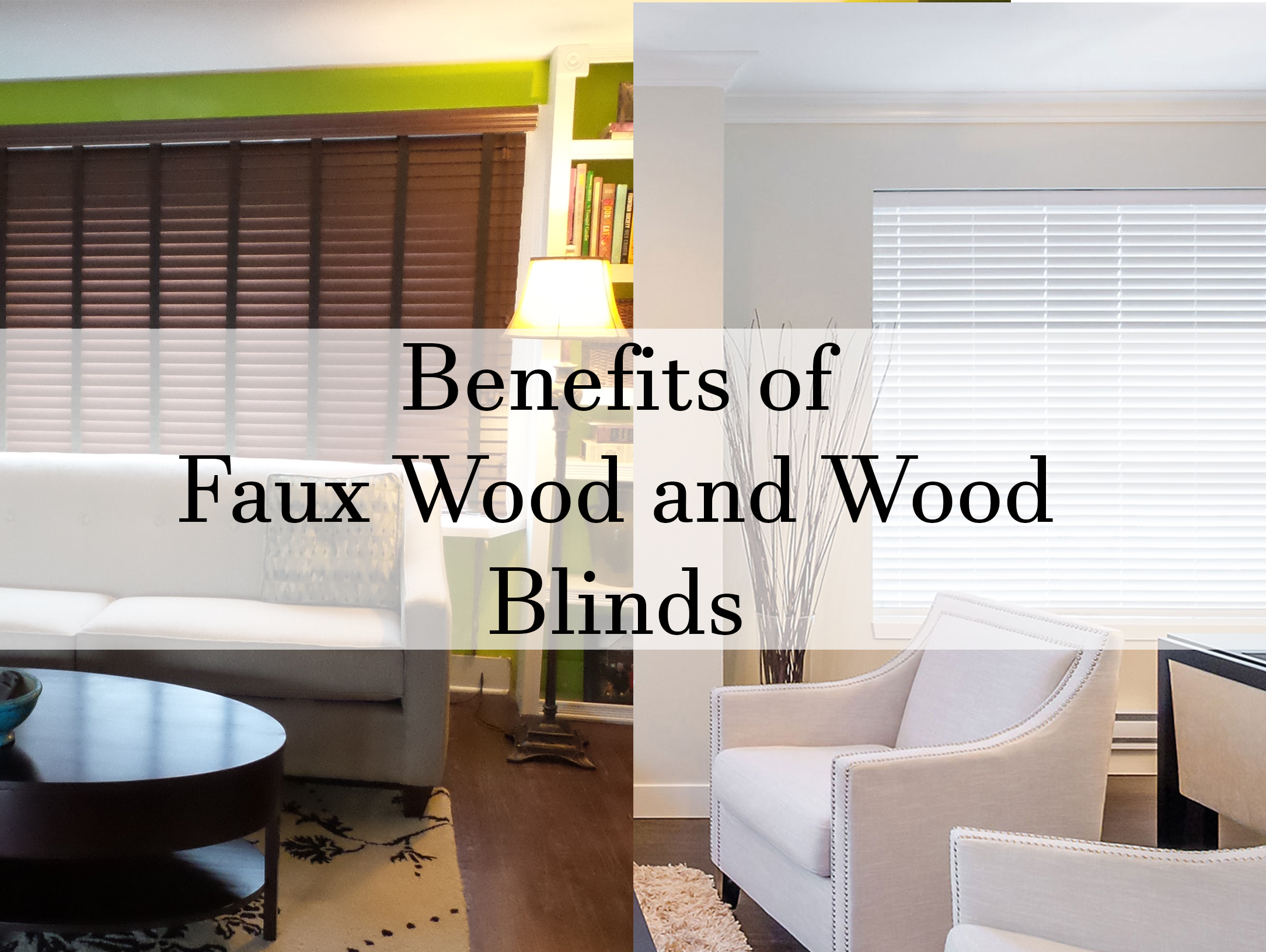 Benefits of Faux Wood and Wood Blinds