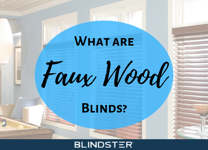 What are Faux Wood Blinds?