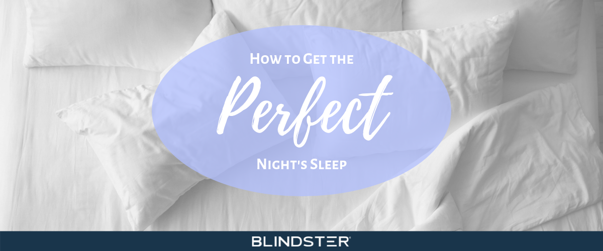 How to Get a Perfect Night's Sleep