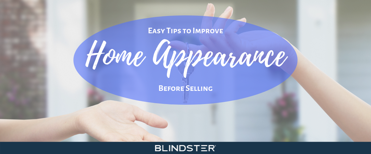 Easy Tips to Improve Home Appearance Before Selling