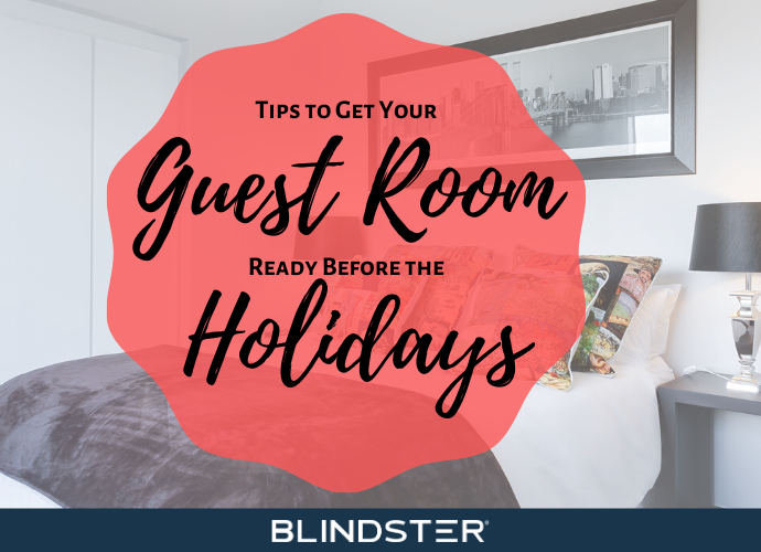 Tips to Get Your Guest Room Ready Before the Holidays